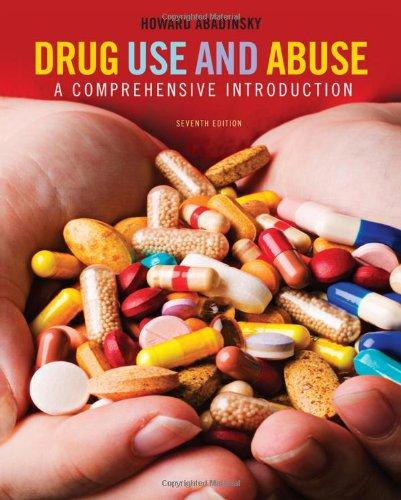 Drug Use and Abuse A Comprehensive Introduction 7th 2011 edition cover