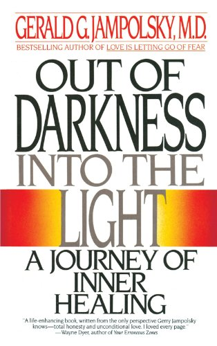 Out of Darkness into the Light A Journey of Inner Healing N/A 9780553347913 Front Cover