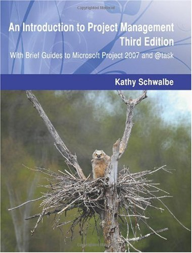 Introduction to Project Management, Third Edition With Brief Guides to Microsoft Project 2007 And @task N/A edition cover
