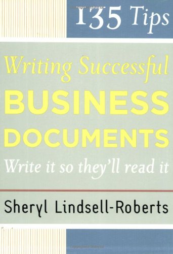 135 Tips for Writing Successful Business Documents   2006 edition cover