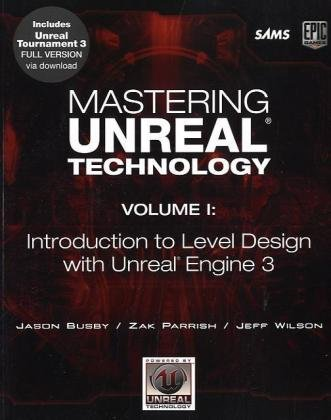 Mastering Unreal Technology Introduction to Level Design with Unreal Engine 3  2010 edition cover