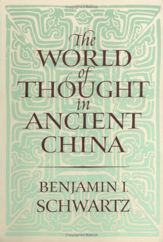 World of Thought in Ancient China   1985 (Reprint) edition cover