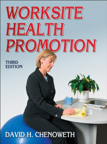 Worksite Health Promotion - 3rd Edition  3rd 2011 edition cover