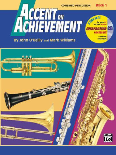 Accent on Achievement Combined Percussion�S. D. , B. D. , Access. and Mallet Percussion  1997 edition cover