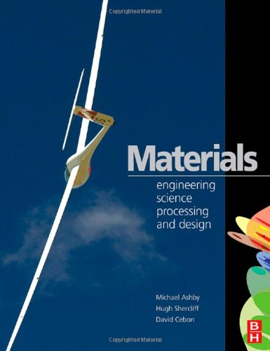 Materials Engineering, Science, Processing and Design  2007 9780750683913 Front Cover
