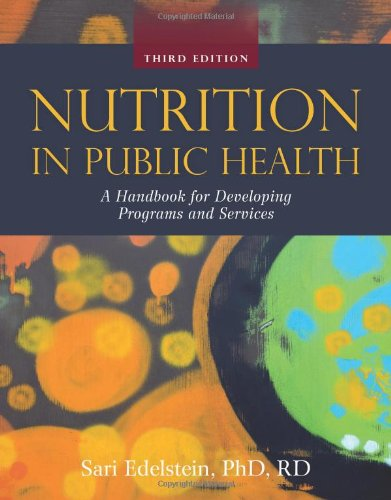 Nutrition in Public Health  3rd 2011 (Revised) edition cover