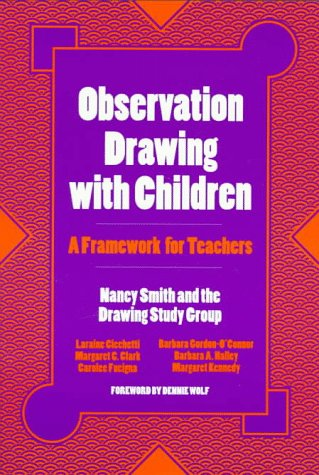 Observation Drawing with Children A Framework for Teachers  1998 edition cover