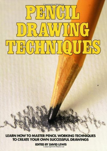 Pencil Drawing Techniques   1984 edition cover