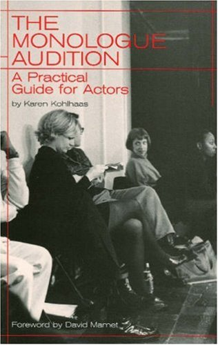 Monologue Audition A Practical Guide for Actors  2000 edition cover