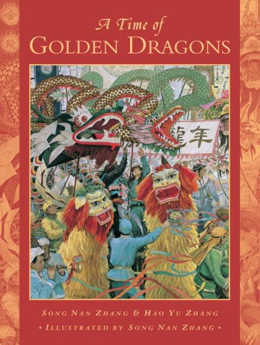 Time of Golden Dragons   2006 9780887767913 Front Cover