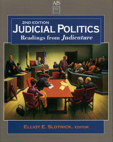 Judicial Politics Readings From Juicature 2nd 1999 (Revised) 9780938870913 Front Cover