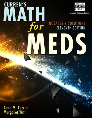 Curren's Math for Meds Dosages and Solutions 11th 2015 edition cover