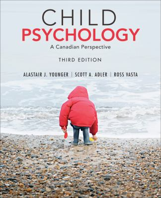 Child Psychology: A Modern Science, Third Canadian Edition  3rd 2012 9781118033913 Front Cover