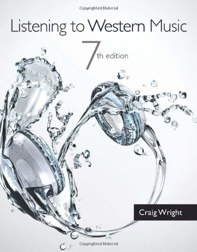 Listening to Western Music (with Introduction to Listening CD)  7th 2014 edition cover