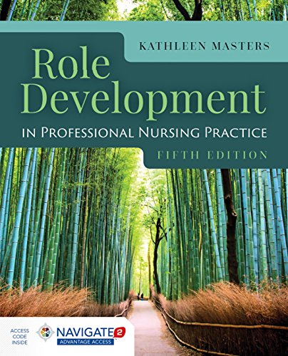 Role Development in Professional Nursing Practice  5th 2020 (Revised) 9781284152913 Front Cover