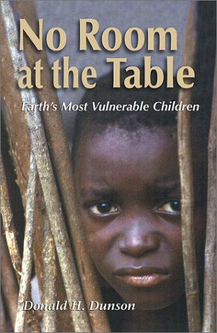 No Room at the Table Earth's Vulnerable Children  2003 edition cover