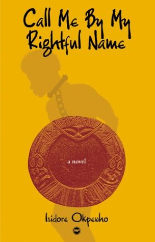 Call Me by My Rightful Name   2004 9781592211913 Front Cover