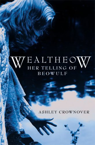 Wealtheow Her Telling of Beowulf  2008 edition cover