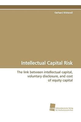 Intellectual Capital Risk:   2009 9783838100913 Front Cover