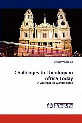Challenges to Theology in Africa Today  N/A 9783843360913 Front Cover