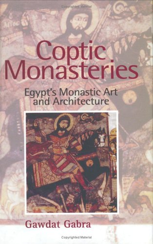 Coptic Monasteries Egypt's Monastic Art and Architecture  2002 edition cover