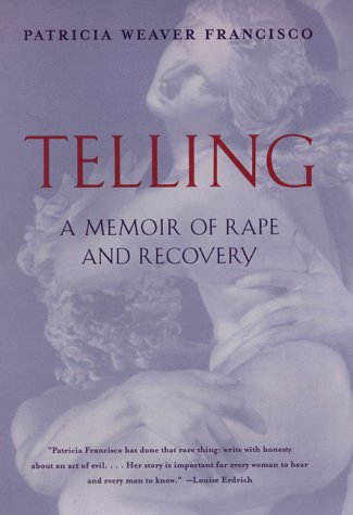 Telling A Memoir of Rape and Recovery  1999 edition cover