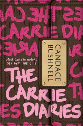 Carrie Diaries   2010 9780061728914 Front Cover