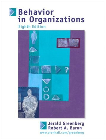 Behavior in Organizations  8th 2003 (Revised) 9780130664914 Front Cover