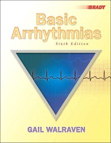 Basic Arrhythmias  6th 2006 (Revised) edition cover
