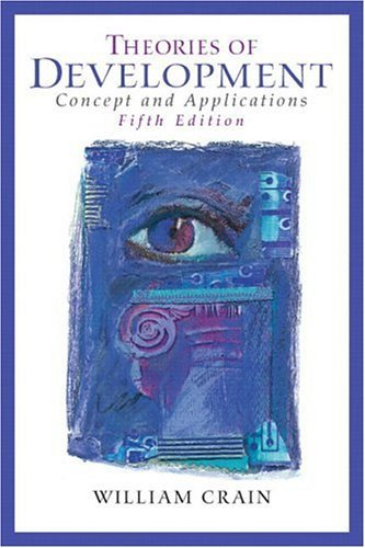 Theories of Development Concepts and Applications 5th 2005 edition cover