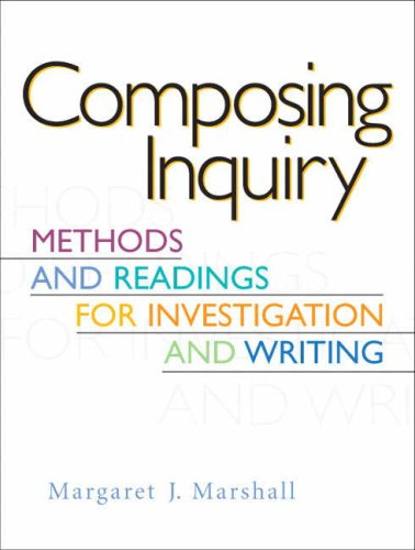 Composing Inquiry Methods and Readings for Investigation and Writing  2009 edition cover