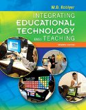 Integrating Educational Technology into Teaching + Enhanced Pearson Etext Access Card:   2015 edition cover