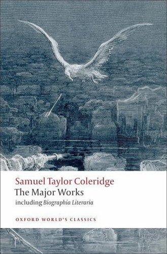 Samuel Taylor Coleridge - The Major Works   2008 edition cover