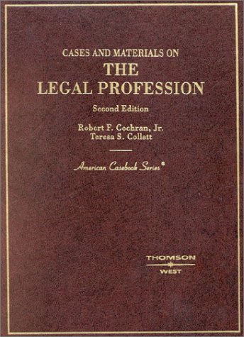 Cases and Materials on the Legal Profession  2nd 2002 (Revised) edition cover