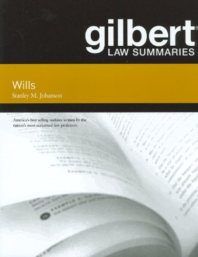 Gilbert Law Summaries on Wills, 12th  12th 2011 (Revised) edition cover