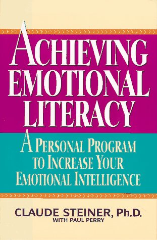 Achieving Emotional Literacy A Personal Program to Increase Your Emotional Intelligence N/A edition cover
