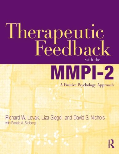 Therapeutic Feedback with the MMPI-2 A Positive Psychology Approach  2011 edition cover