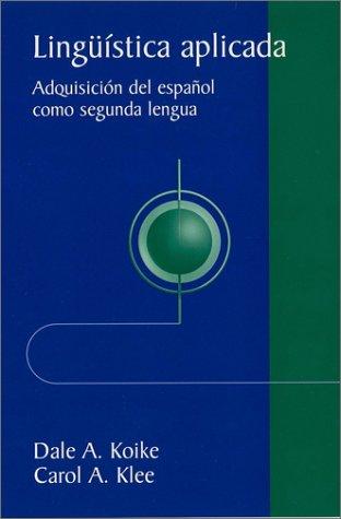 Ling��stica Aplicada Adquisici�n del Espa�ol Como Sengunda Lengua  2003 edition cover