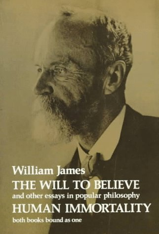 Will to Believe and Human Immortality  N/A edition cover