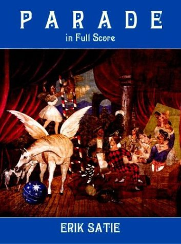 Parade in Full Score  Unabridged  9780486413914 Front Cover