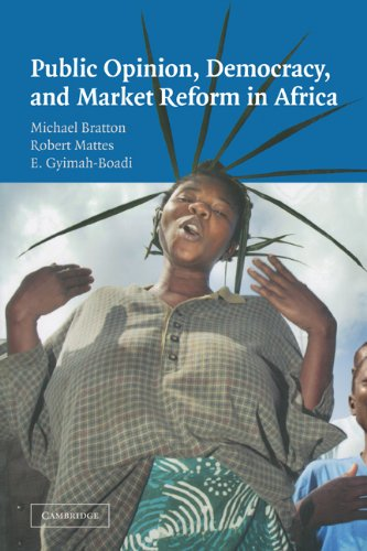Public Opinion, Democracy, and Market Reform in Africa   2004 edition cover