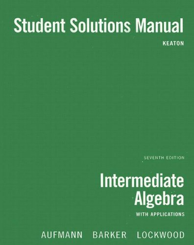 Intermediate Algebra with Applications  7th 2008 9780618818914 Front Cover