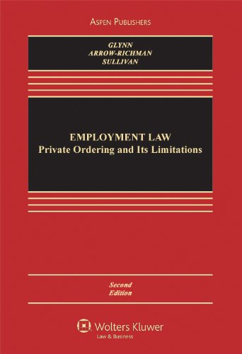 Employment Law Private Ordering and Its Limitations 2nd 2011 (Revised) edition cover