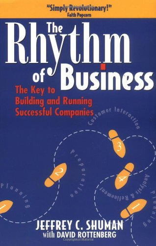 Rhythm of Business The Key to Building and Running Successful Companies  1998 9780750699914 Front Cover