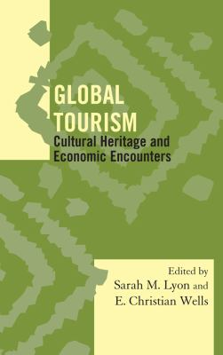Global Tourism Cultural Heritage and Economic Encounters  2012 edition cover