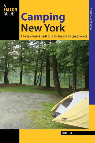 Camping New York A Comprehensive Guide to Public Tent and RV Campgrounds N/A 9780762780914 Front Cover