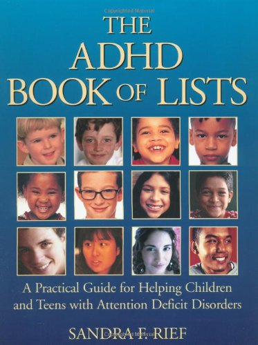 ADHD Book of Lists A Practical Guide for Helping Children and Teens with Attention Deficit Disorders  2003 edition cover