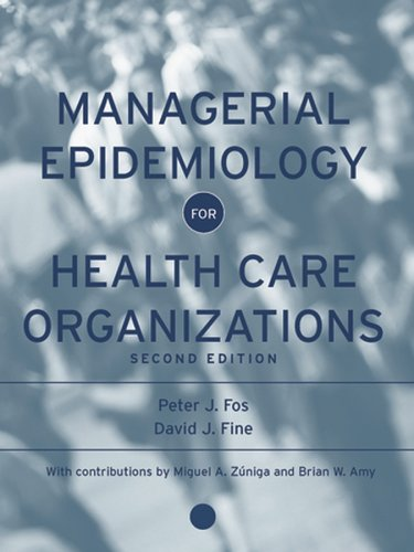 Managerial Epidemiology for Health Care Organizations  2nd 2005 (Revised) edition cover
