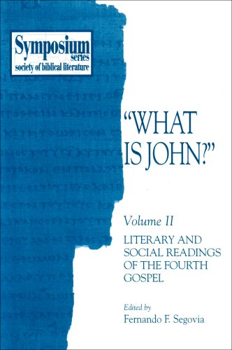"""What Is John?"" : Literary and Social Readings of the Fourth Gospel N/A edition cover"