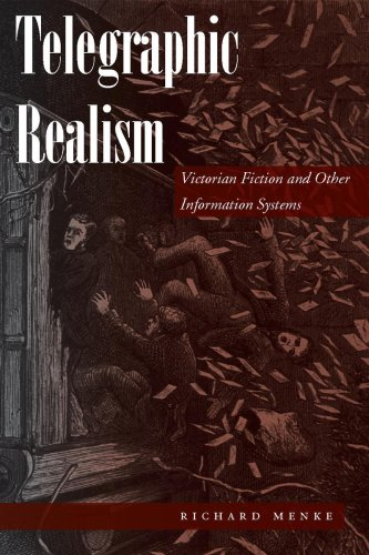 Telegraphic Realism Victorian Fiction and Other Information Systems  2007 edition cover